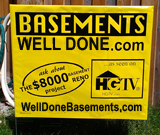Well Done Basements Lawn Sign